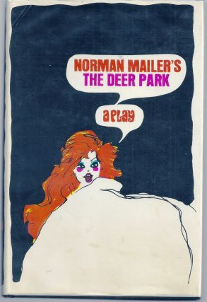 THE DEER PARK: A PLAY. Norman MAILER
