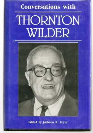 CONVERSATIONS WITH THORNTON WILDER. Thornton WILDER