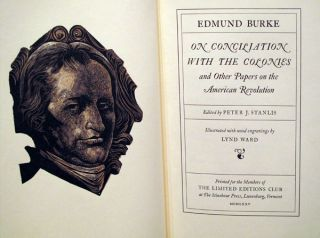 ON CONCILIATION WITH THE COLONIES AND OTHER PAPERS ON THE AMERICAN REVOLUTION. Edmund BURKE