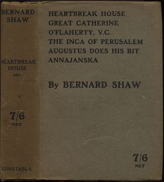 HEARTBREAK HOUSE, GREAT CATHERINE, AND PLAYLETS OF THE WAR. George Bernard SHAW