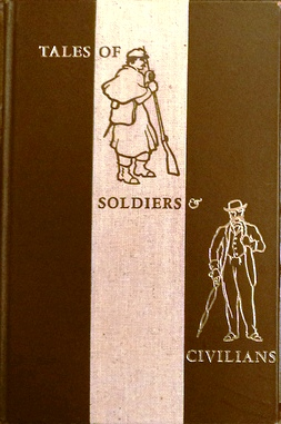 TALES OF SOLDIERS & CIVILIANS. Ambrose BIERCE, Paul LANDACRE