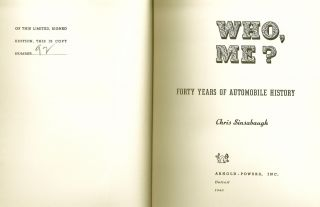 WHO, ME? FORTY YEARS OF AUTOMOBILE HISTORY. Chris SINSABAUGH, Eddie RICKENBACKER