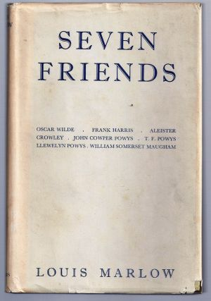 SEVEN FRIENDS. Louis MARLOW