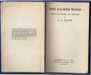 THE SACRED WOOD. ESSAYS ON POETRY AND CRITICISM. T. S. ELIOT