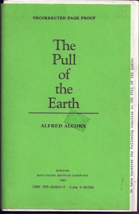 THE PULL OF THE EARTH. Alfred ALCORN