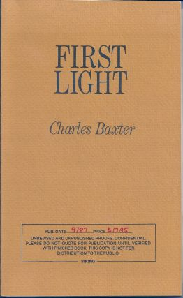 FIRST LIGHT. Charles BAXTER