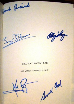 BILL & MOYA LEAR. AN UNFORGETTABLE FLIGHT. Neil ARMSTRONG, Buzz ALDRIN, Gerald FORD, et. al