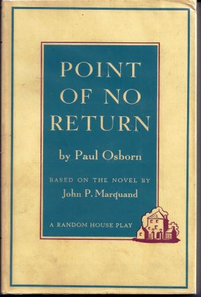 POINT OF NO RETURN. Paul OSBORN