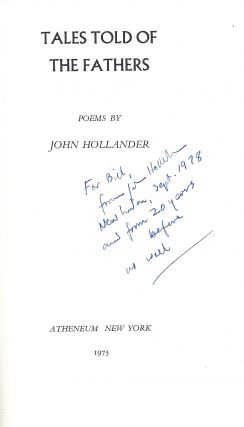 TALES TOLD OF THE FATHERS. POEMS. John HOLLANDER