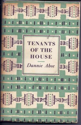 TENANTS OF THE HOUSE. POEMS 1951-1956. Dannie ABSE