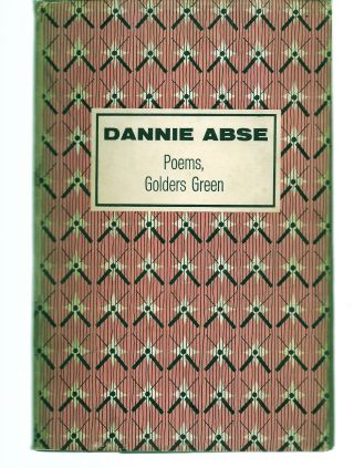 POEMS GOLDERS GREEN. Dannie ABSE