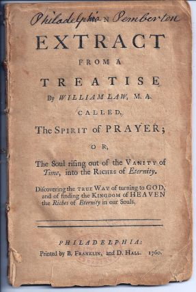 AN EXTRACT FROM A TREATISE CALLED THE SPIRIT OF PRAYER; OR, THE SOUL RISING OUT OF THE VANITY OF...