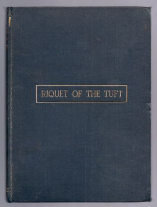RIQUET OF THE TUFT: A LOVE DRAMA. BROOKE, STOPFORD A