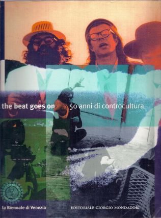 THE BEAT GOES. ON 50 ANNI DI CONTROCULTURA