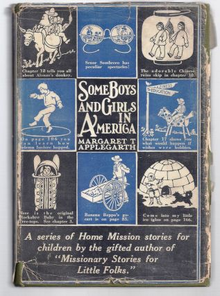 SOME BOYS AND GIRLS IN AMERICA. Margaret T. APPLEGARTH