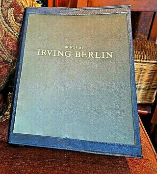 SIGNED COLLECTION OF SHEET MUSIC. Irving BERLIN