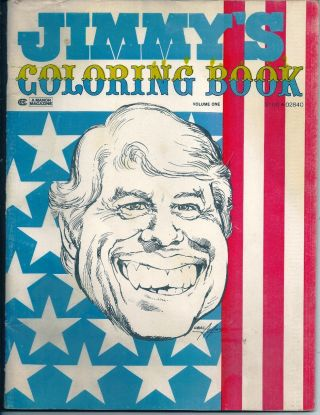 JIMMY'S COLORING BOOK. The Peanut Farmer's Own Coloring Book. Volume 1. Jimmy CARTER
