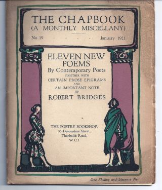 THE CHAPBOOK (A MONTHLY MISCELLANY) NO. 19. ELEVEN NEW POEMS BY CONTEMPORARY POETS TOGETHER WITH...