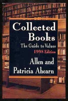 COLLECTED BOOKS. The Guide to Values. 1998 Edition. Allen and Patricia AHEARN