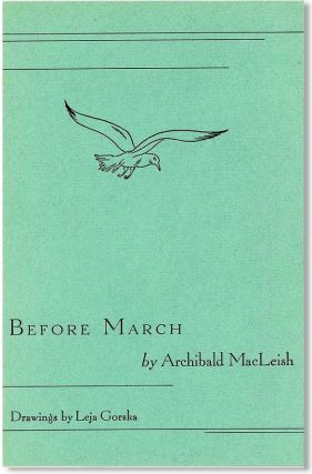 BEFORE MARCH. Archibald MACLEISH